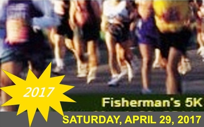 FISHERMAN'S 5K Registration Form RACE DATE: APRIL 29, 2017